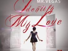 "Mr. Vegas releases ""Identify my Love"""