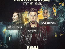 INTERNATIONAL REGGAE ARTIST MR. VEGAS TEAMS UP WITH EDM DJ HARDWELL & HENRY FONG FOR BADAM!!