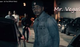 "Mr. Vegas – ""Up Top""- Official Video"